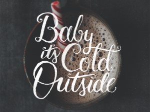 "Why ""Baby It's Cold Outside"" is a Feminist Anthem"