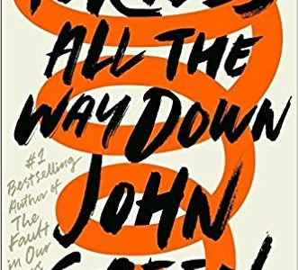 A Review of John Green's Turtles All the Way Down