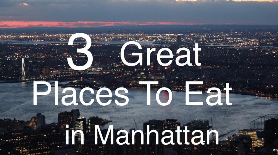 Three Great Restaurants in Manhattan