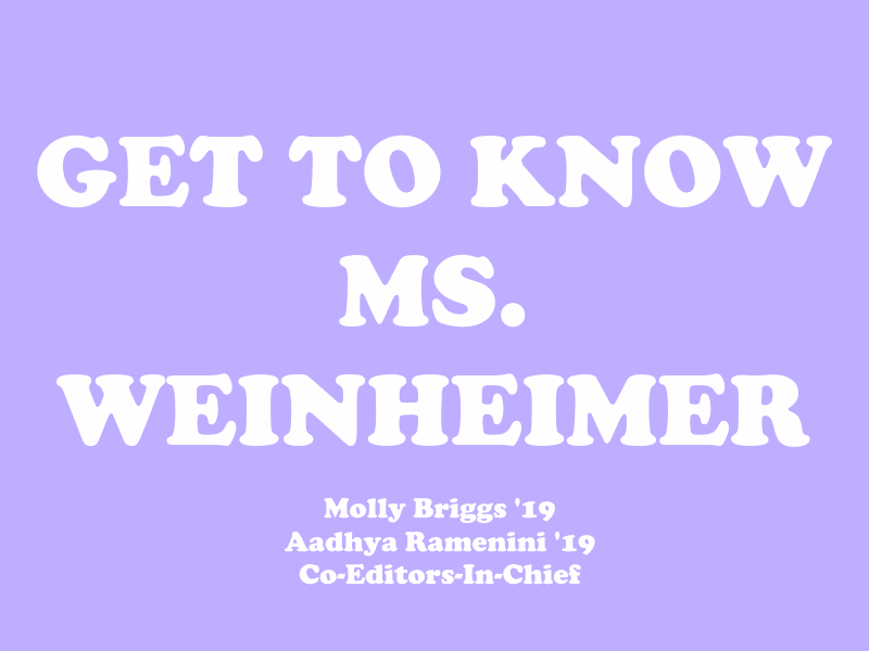 Get to Know Ms. Weinheimer